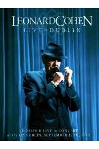 Leonard Cohen - Live in Dublin   BDRip