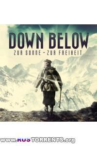 Down Below - Zur Sonne - Zur Freiheit