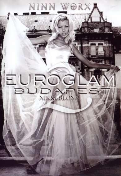 ���������� ��������: ����� ����� | Euroglam Budapest: Nikki Blond