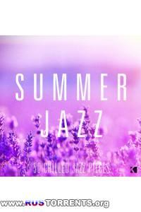 VA - Summer Jazz - 50 Chilled Jazz Pieces | MP3