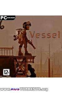 Vessel | PC | RePack от R.G. Механики