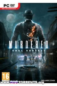 Murdered: Soul Suspect | PC | RePack от R.G. Revenants