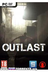 Outlast | PC | Repack от z10yded