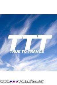 Ronski Speed - True to Trance (Desember 2013)