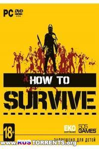 How To Survive [Update 9] | PC | RePack от R.G. Механики