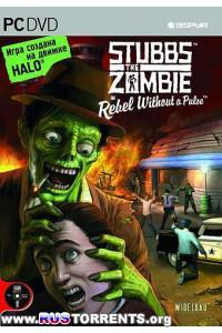 Stubbs the Zombie in Rebel Without a Pulse | PC | Repack от R.G. Catalyst