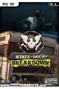 State of Decay: Breakdown | PC | RePack by SeregA-Lus