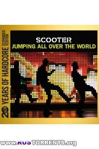 Scooter - Jumping All Over The World 20 Years Of Hardcore Remastered