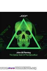 John 00 Fleming - The Darker Side of The Dancefloor 2014