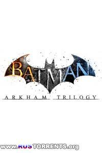 Batman: Arkham Trilogy (2009 - 2013) | RePack от R.G. Механики