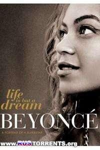 Бейонс: Жизнь как сон | BDRemux 1080p