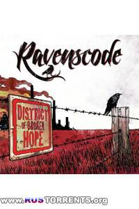 Ravenscode - District Of Broken Hope