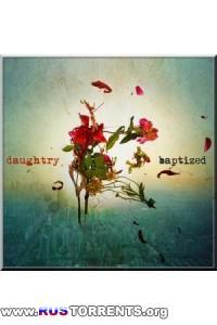 Daughtry - Baptized