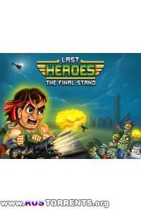 Last Heroes The Final Stand v1.2.1 mod | Android