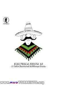 VA - Electrica Fiesta 10: Latin Flavoured Techhouse Tracks