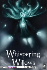 Whispering Willows | PC | Лицензия