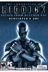 The Chronicles of Riddick: Escape from Butcher Bay | PC | RePack от R.G. Механики
