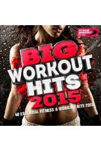 VA - Big Workout Hits 2015 (40 Essential Fitness and Workout Hits) | MP3