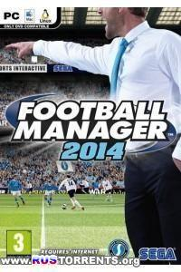 Football Manager 2014 | PC | RePack от z10yded