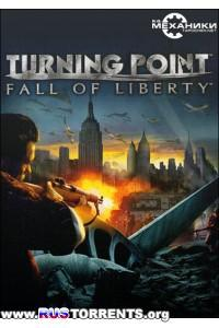 Turning Point: Fall of Liberty [RePack] от R.G. Механики | Полный Русский