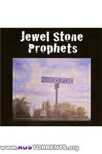 Jewel Stone Prophets - Hookers Pt Rd