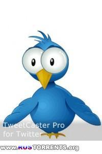 TweetCaster Pro for Twitter v8.7.0 | Android