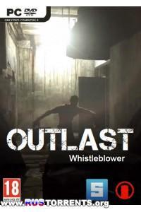 Outlast: Whistleblower | РС | RePack от z10yded