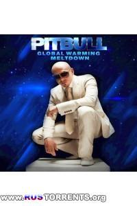 Pitbull - Global Warming Meltdown (Clean) [Deluxe Version]