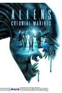 Aliens: Colonial Marines (RUS|ENG) [Repack] от R.G. Механики