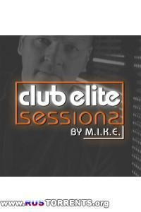 M.I.K.E. - Club Elite Sessions 307