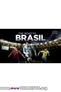 Футбол. Дорога в Бразилию НТВ+ [Выпуски 01-22] | SATRip