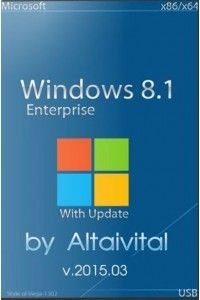 Windows 8.1 Enterprise With Update х86/х64 USB by altaivital 2015.03 RUS