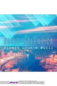 VA - Noche Balearica (Finest Lounge Music) | MP3