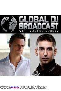 Markus Schulz - Global DJ Broadcast - guest Sied van Riel