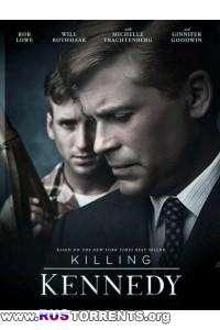 Убийство Кеннеди | HDTVRip 720р