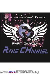 Rave CHannel - Part Of You 012 (Promo Mega Mix) | MP3