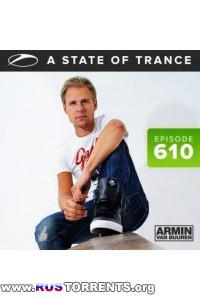 Armin van Buuren - A State Of Trance Episode 610