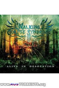 Walking Corpse Syndrome - Alive In Desolation | MP3
