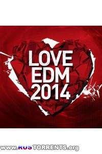 VA -  Love EDM 2014