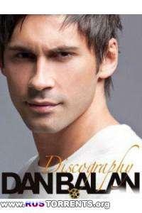 Dan Balan - Дискография | MP3