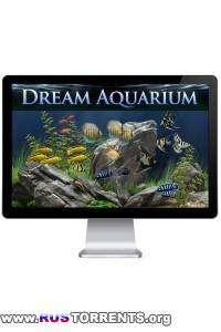 Dream Aquarium 1.29 RePack by BTJB