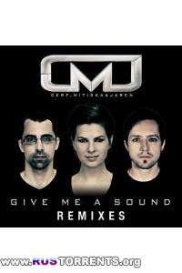 Cerf, Mitiska & Jaren - Give Me A Sound (Remixes)