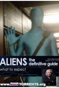 Путеводитель по пришельцам. Готовы ли мы к контакту (2 серии) | HDTVRip 720p