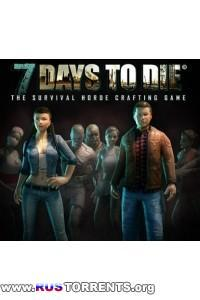 7 Days To Die [v 8.5] | PC | RePack от R.G. UPG