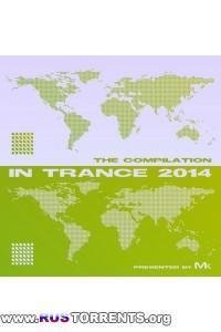 VA - In Trance 2014: The Compilation By Matthew Kramer