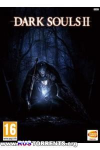Dark Souls 2 | PC | RePack от z10yded