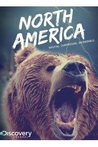 Discovery. Северная Америка [01 сезон: 01-07 серии из 07]   HDTVRip