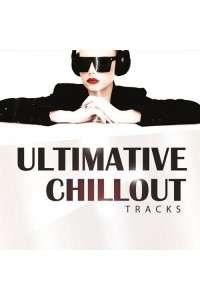 VA - Ultimative Chillout Tracks | MP3
