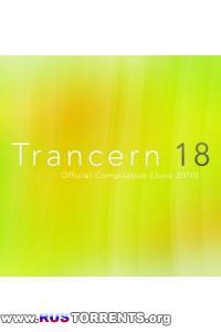 VA - Trancern 18 Official Compilation  June 2010