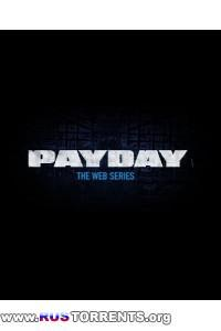Банда Payday | Эпизоды 1-6 из 6 | WEBRip 720p